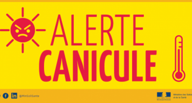 ATTENTION - CANICULE !